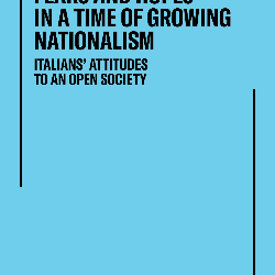 Fears and hopes in a time of growing nationalism. Italians' attitudes to an open society